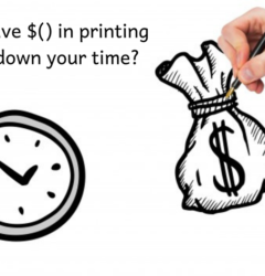 How To Save Money In Printing And Cut Down Your Time